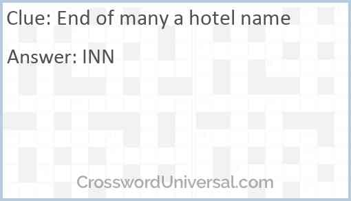 End of many a hotel name Answer