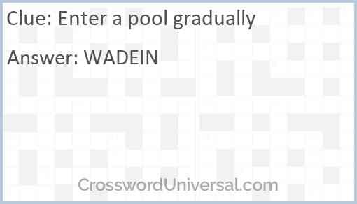 Enter a pool gradually Answer