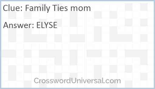 Family Ties mom Answer