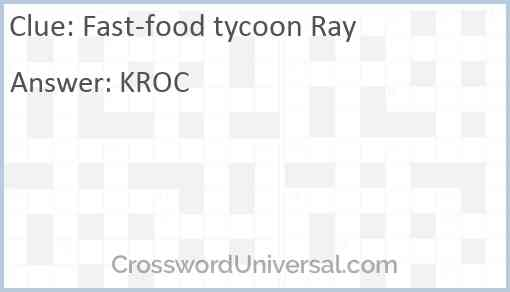 Fast-food tycoon Ray Answer