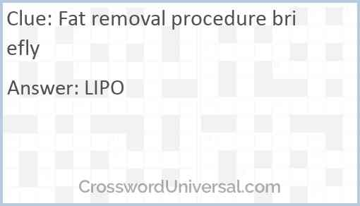 Fat removal procedure briefly Answer