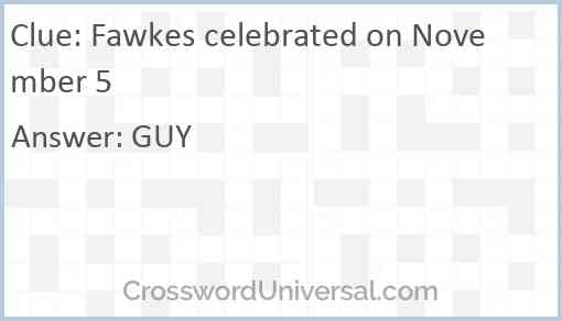 Fawkes celebrated on November 5 Answer