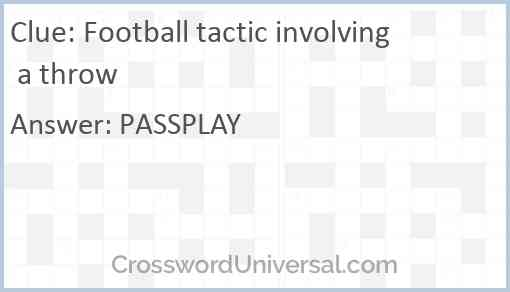 Football tactic involving a throw Answer