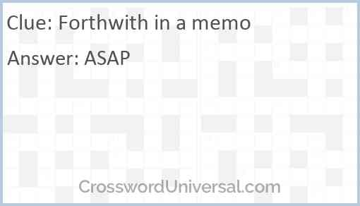 Forthwith in a memo Answer