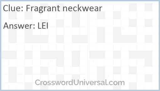 Fragrant neckwear Answer