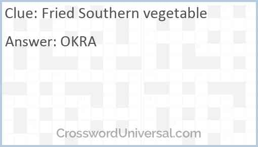 Fried Southern vegetable Answer