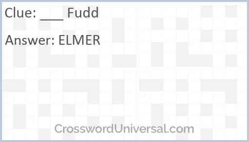 ___ Fudd Answer