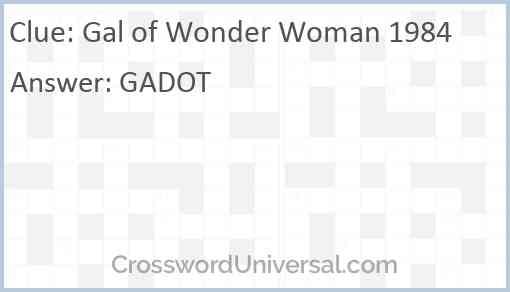 Gal of Wonder Woman 1984 Answer