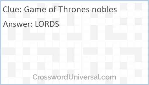 Game of Thrones nobles Answer