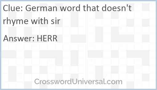 German word that doesn't rhyme with sir Answer