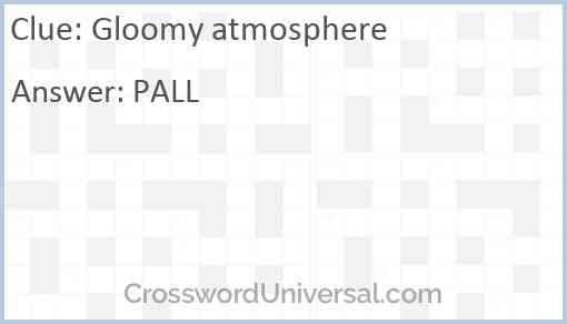 Gloomy atmosphere Answer