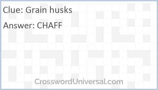 Grain husks Answer