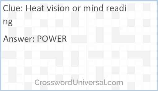 Heat vision or mind reading Answer