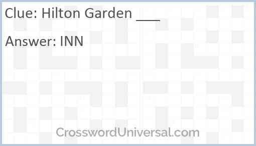 Hilton Garden ___ Answer