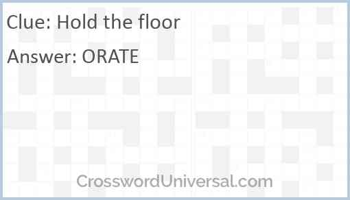 Hold the floor Answer