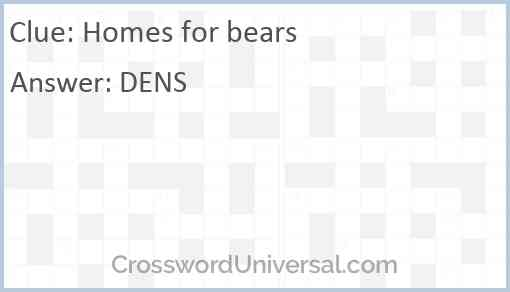 Homes for bears Answer