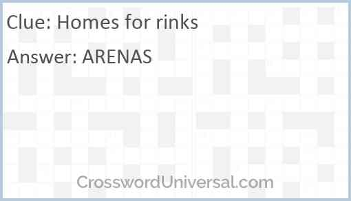 Homes for rinks Answer