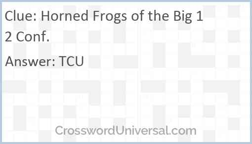 Horned Frogs of the Big 12 Conf. Answer
