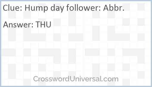 Hump day follower: Abbr. Answer