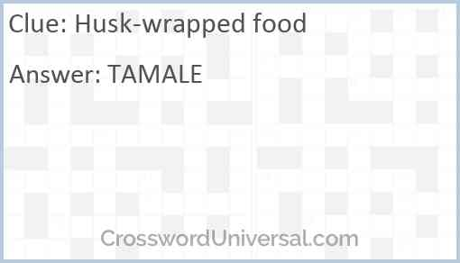 Husk-wrapped food Answer