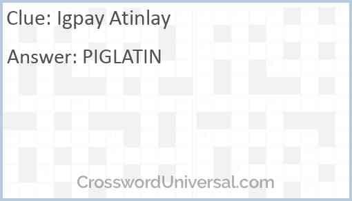 Igpay Atinlay Answer
