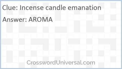 Incense candle emanation Answer