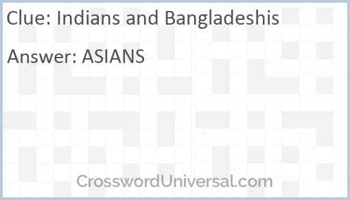 Indians and Bangladeshis Answer