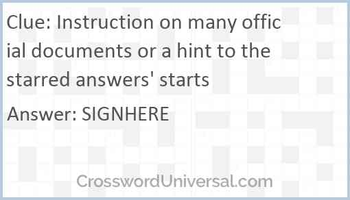 Instruction on many official documents or a hint to the starred answers' starts Answer