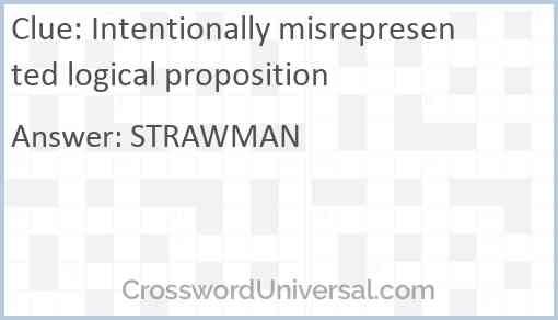 Intentionally misrepresented logical proposition Answer