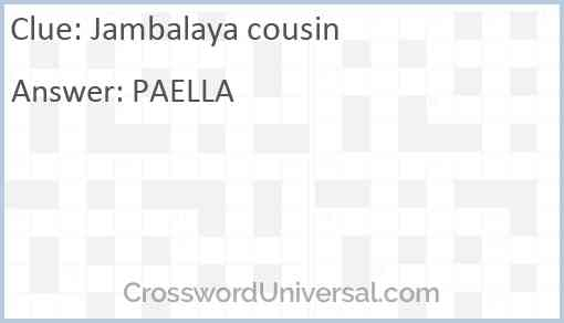 Jambalaya cousin Answer