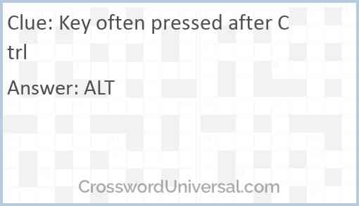 Key often pressed after Ctrl Answer
