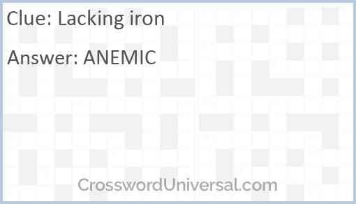 Lacking iron Answer
