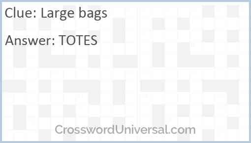 Large bags Answer