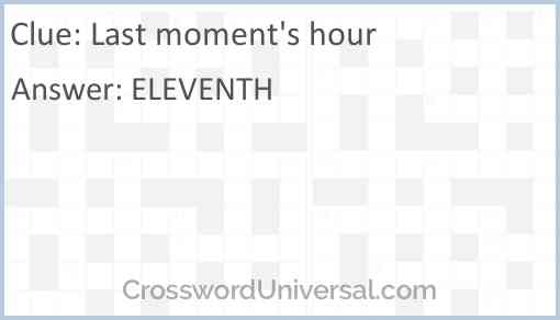 Last moment's hour Answer
