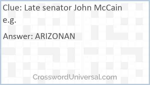 Late senator John McCain e.g. Answer