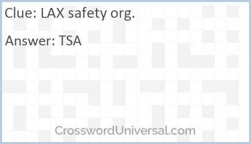 LAX safety org. Answer