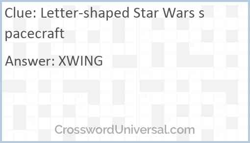 Letter-shaped Star Wars spacecraft Answer