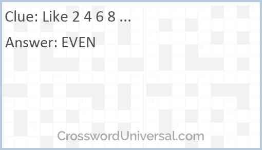 Like 2 4 6 8 ... Answer