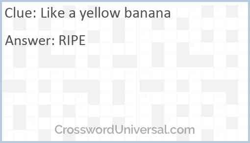 Like a yellow banana Answer