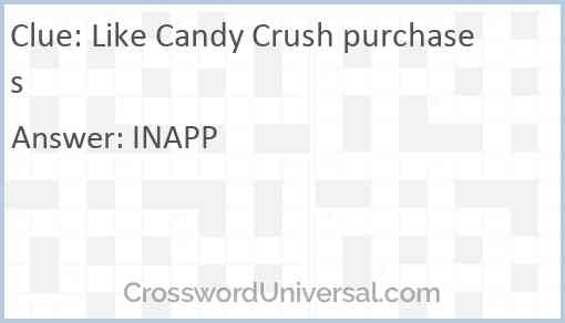 Like Candy Crush purchases Answer