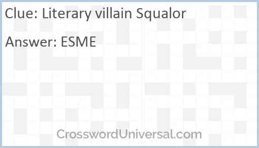 Literary villain Squalor Answer