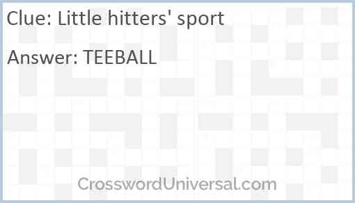 Little hitters' sport Answer