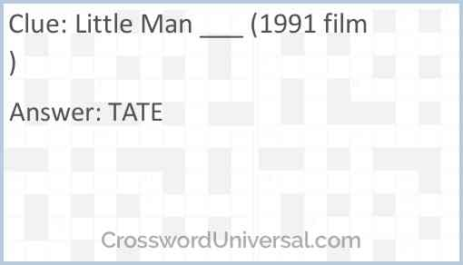 Little Man ___ (1991 film) Answer