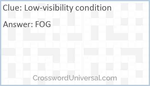 Low-visibility condition Answer