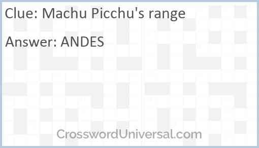 Machu Picchu's range Answer