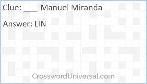 ___-Manuel Miranda Answer