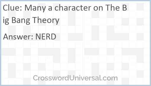 Many a character on The Big Bang Theory Answer