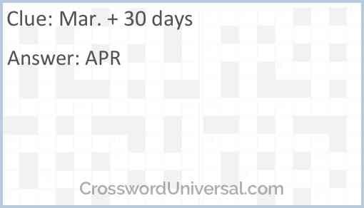 Mar. + 30 days Answer