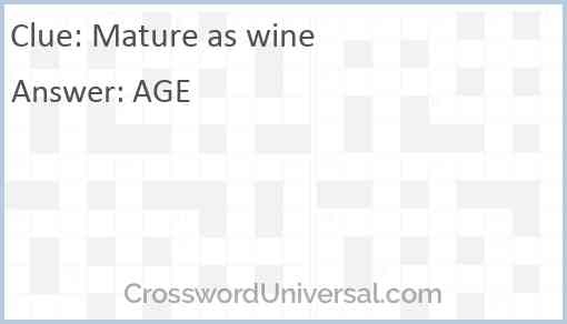 Mature as wine Answer