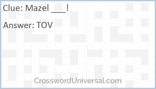 Mazel ___! Answer